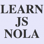 JavaScript Course in New Orleans April 16-May 23, 2012