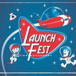 Launch Fest 2012 Makes National Impact