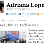"Adriana Lopez Spotlights Louisiana ""Tech Mecca"" on Forbes.com"