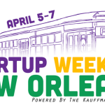 Startup Weekend Comes to New Orleans for First Time April 5-7