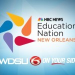 "NBC News' Education Nation Brings ""Power Week"" to New Orleans"